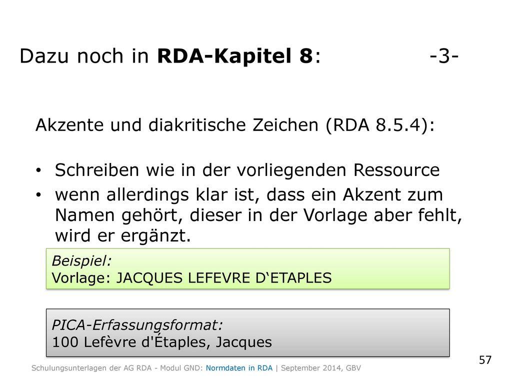 Dazu noch in RDA-Kapitel 8: -3-