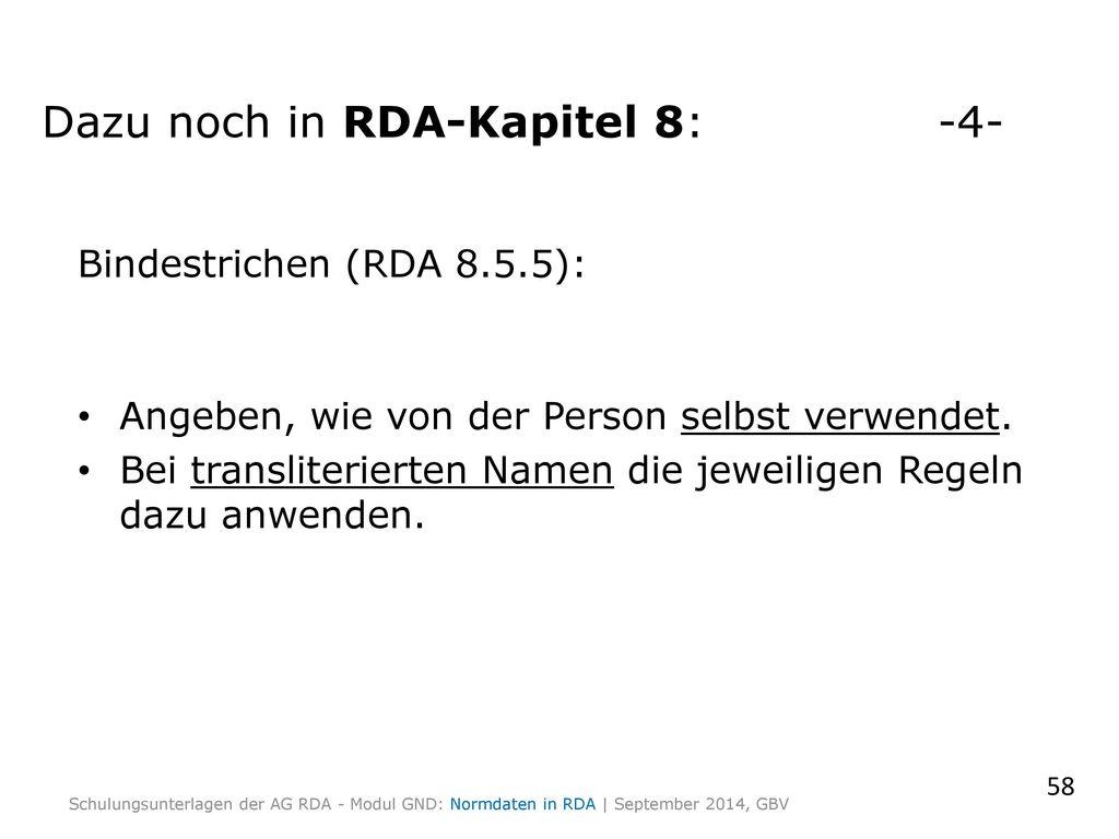 Dazu noch in RDA-Kapitel 8: -4-