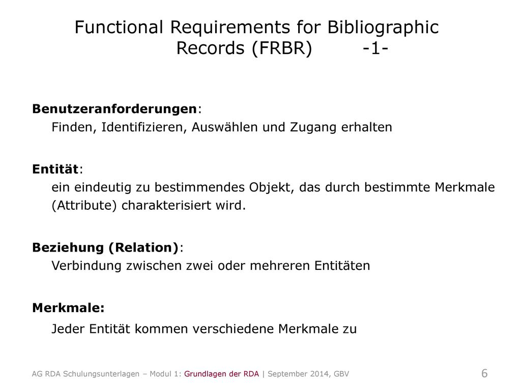 Functional Requirements for Bibliographic Records (FRBR) -1-