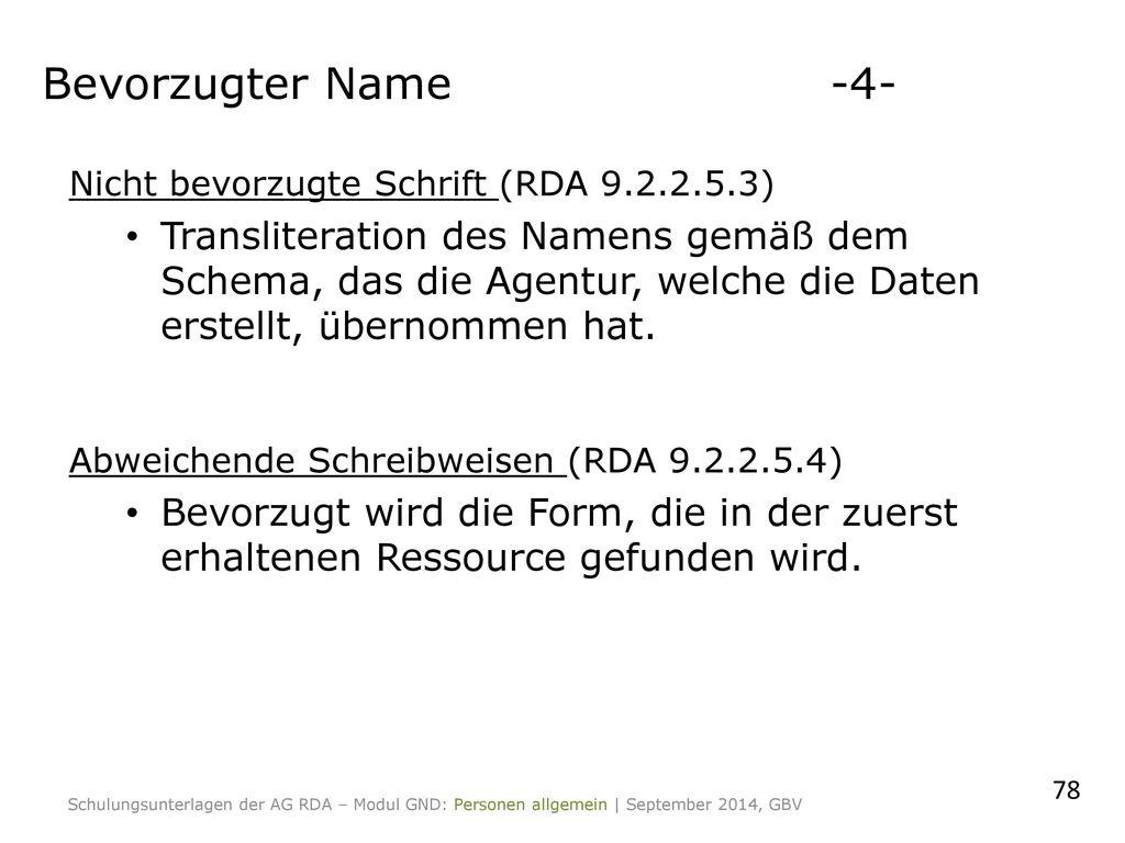Bevorzugter Name -4- Nicht bevorzugte Schrift (RDA 9.2.2.5.3)