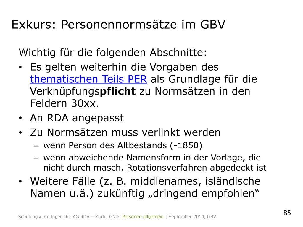 Exkurs: Personennormsätze im GBV