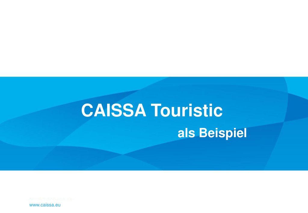 CAISSA Touristic als Beispiel www.caissa.eu