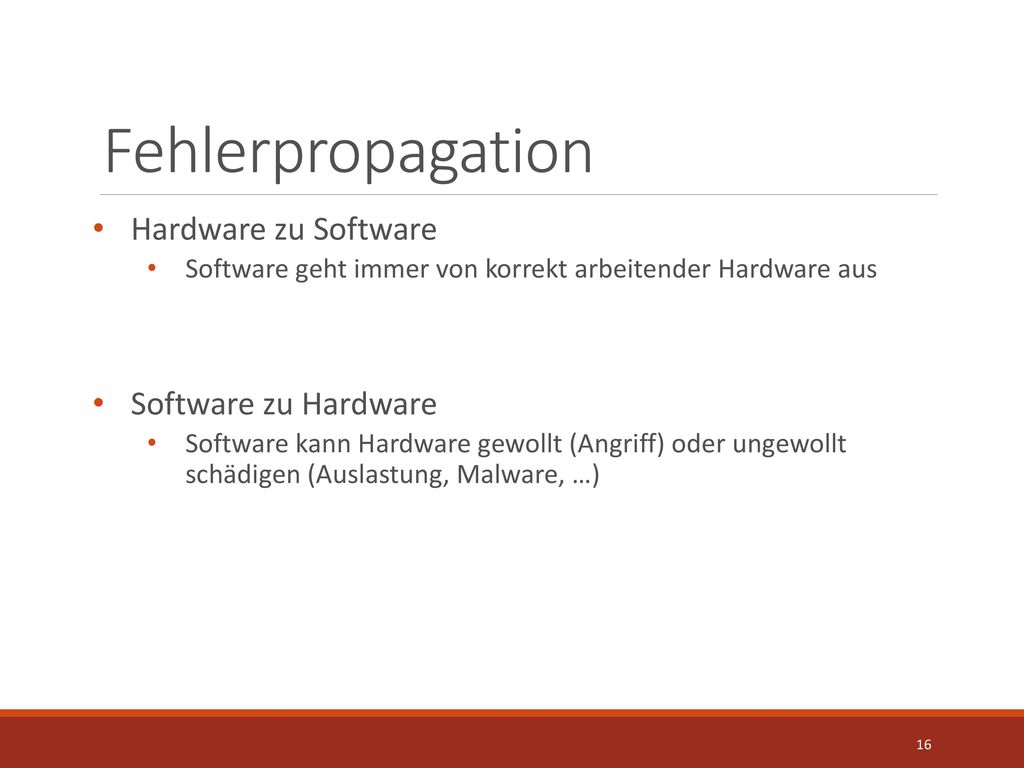 Fehlerpropagation Hardware zu Software Software zu Hardware