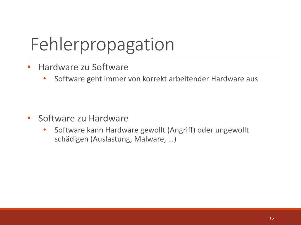 Fehlerpropagation Hardware zu Software Software zu Hardware