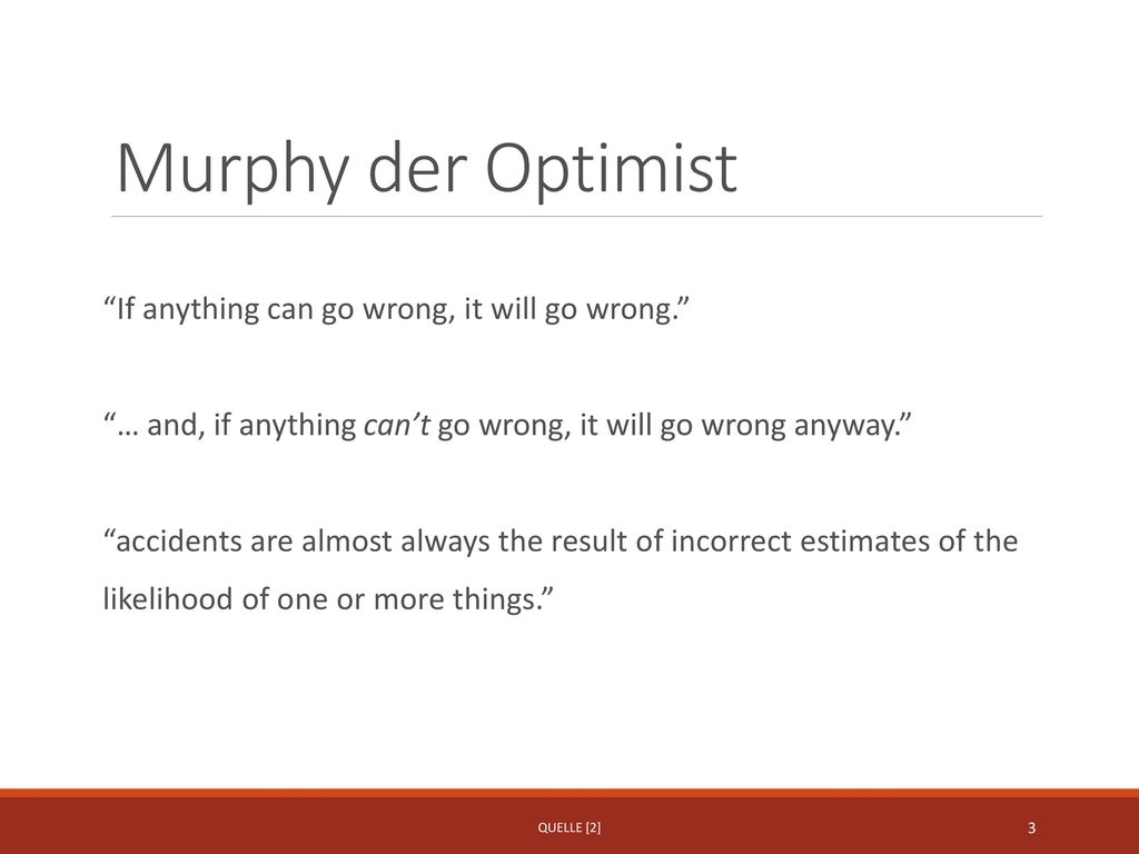 Murphy der Optimist