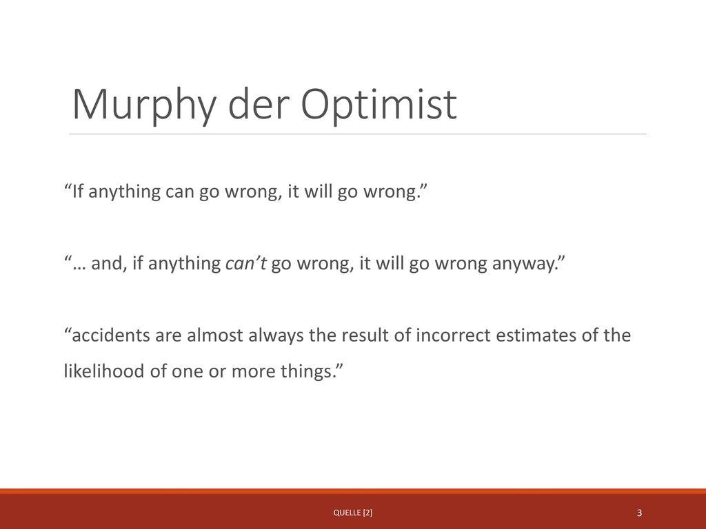 Murphy der Optimist