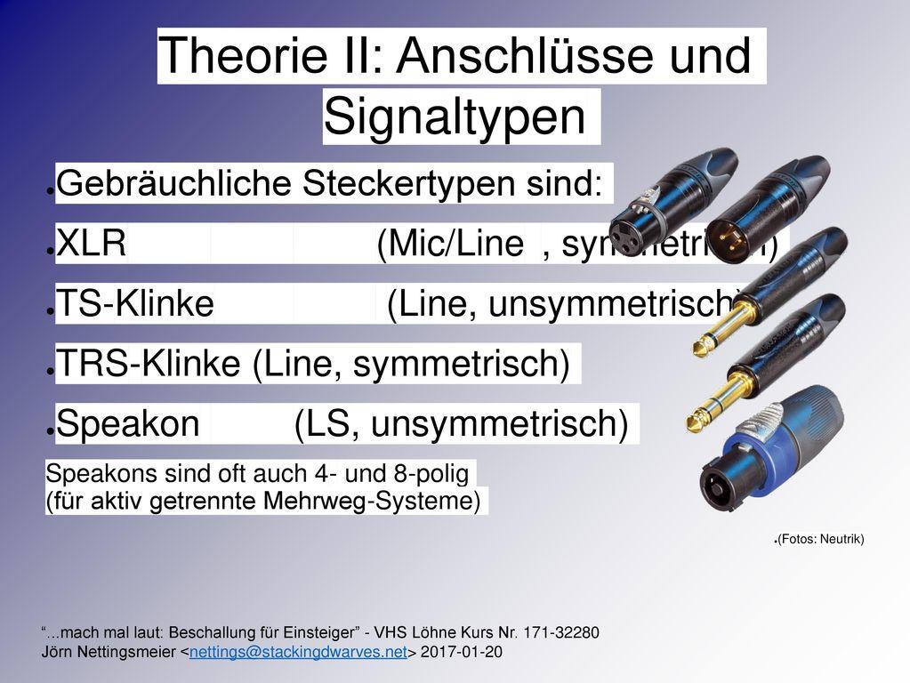 Theorie II: Anschlüsse und Signaltypen