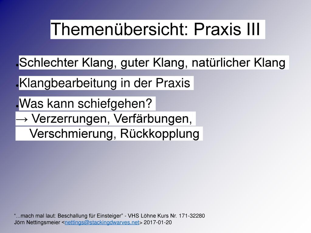 Themenübersicht: Praxis III