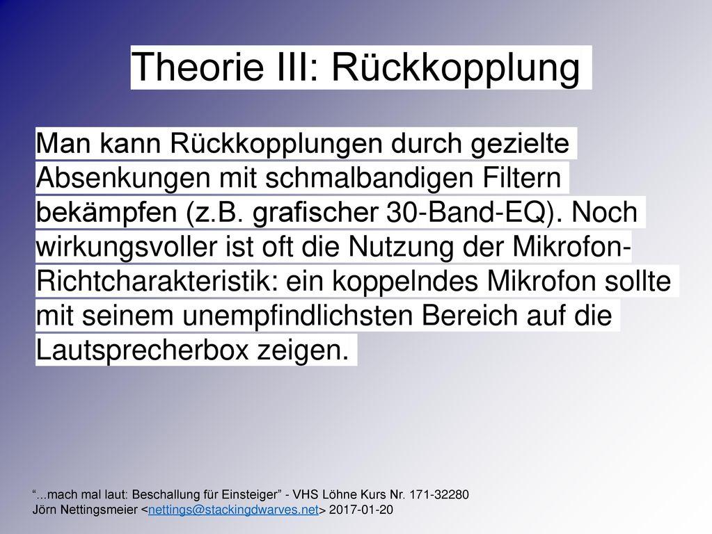 Theorie III: Rückkopplung