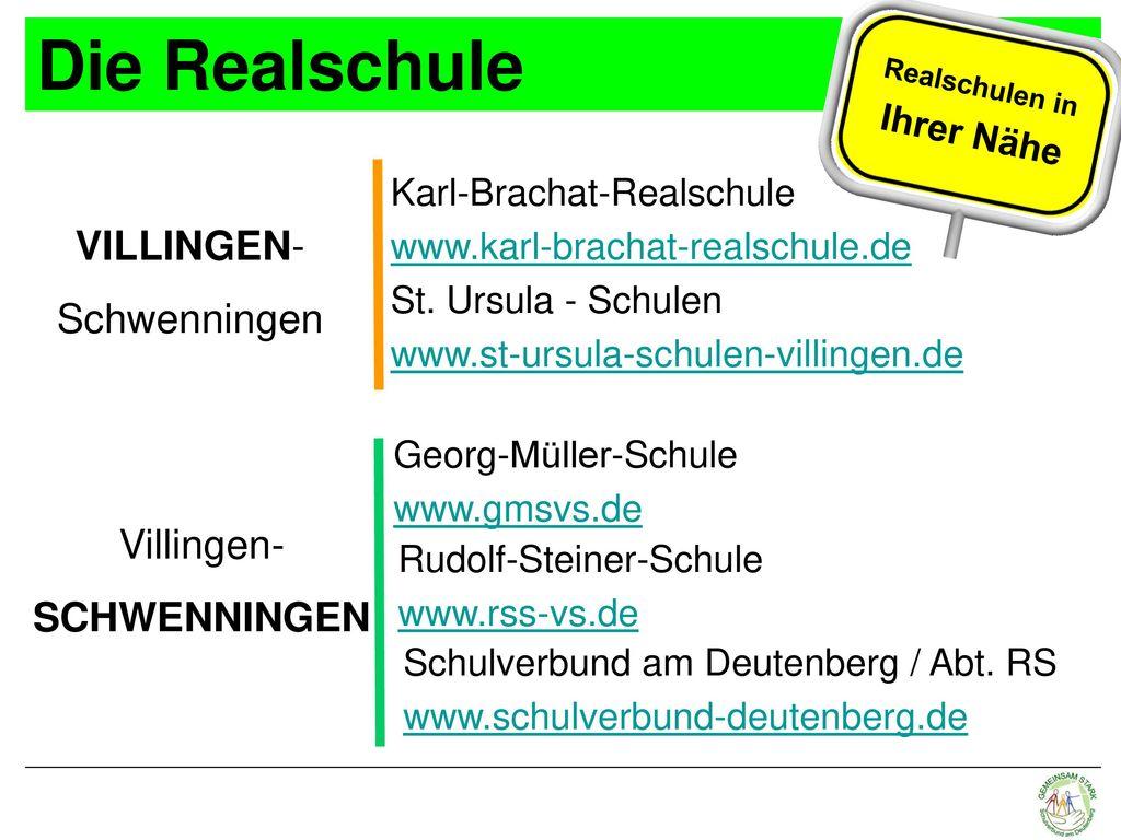 Die Realschule VILLINGEN- Schwenningen Villingen- SCHWENNINGEN
