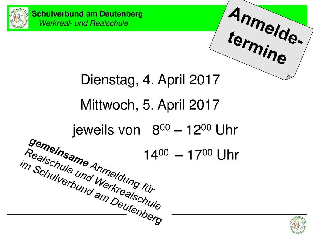 Anmelde- termine Dienstag, 4. April 2017 Mittwoch, 5. April 2017