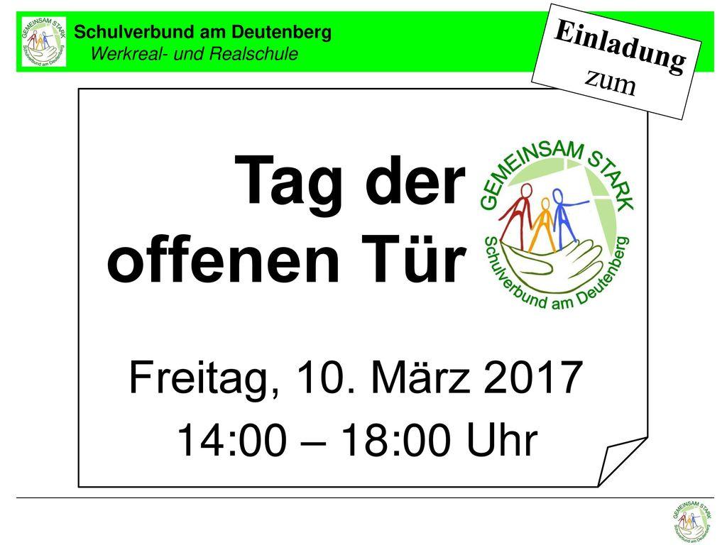 Tag der offenen Tür Freitag, 10. März 2017 14:00 – 18:00 Uhr