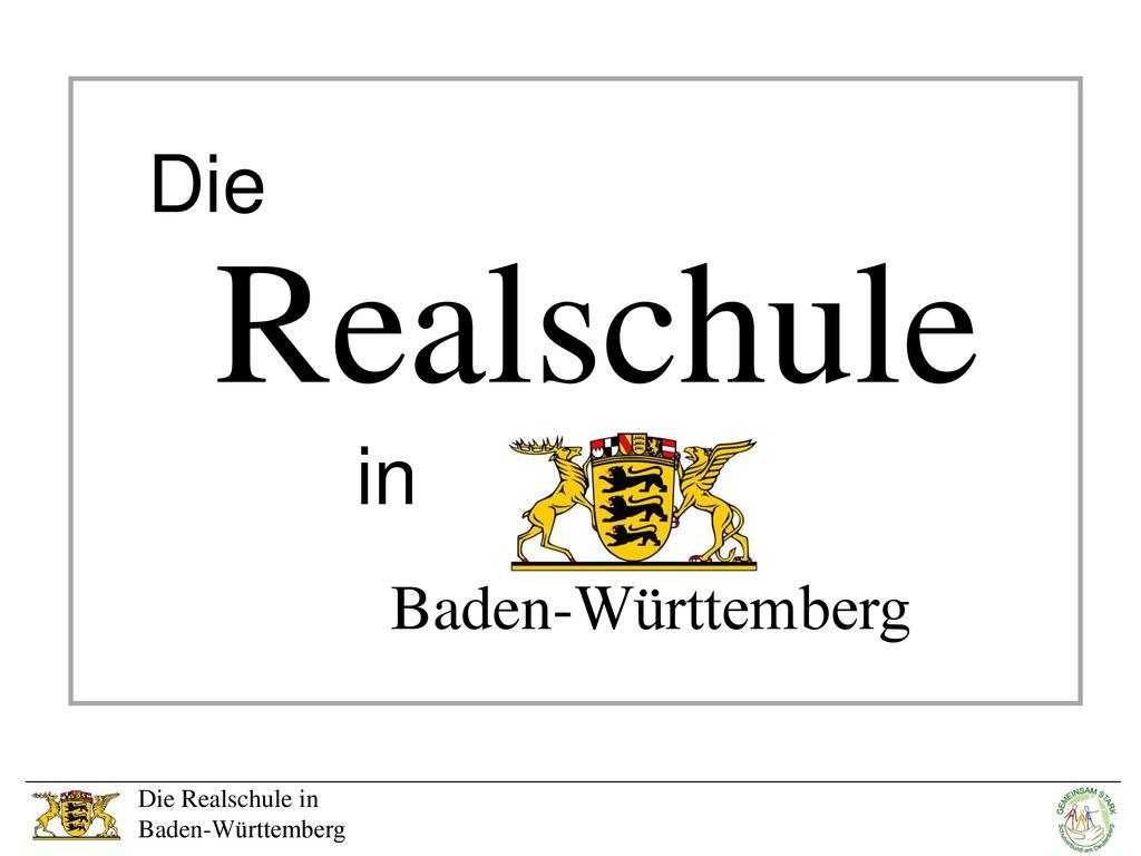 Realschule Die in Baden-Württemberg Die Realschule in