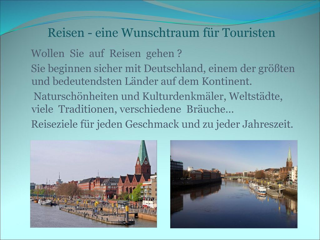Reisen - eine Wunschtraum für Touristen