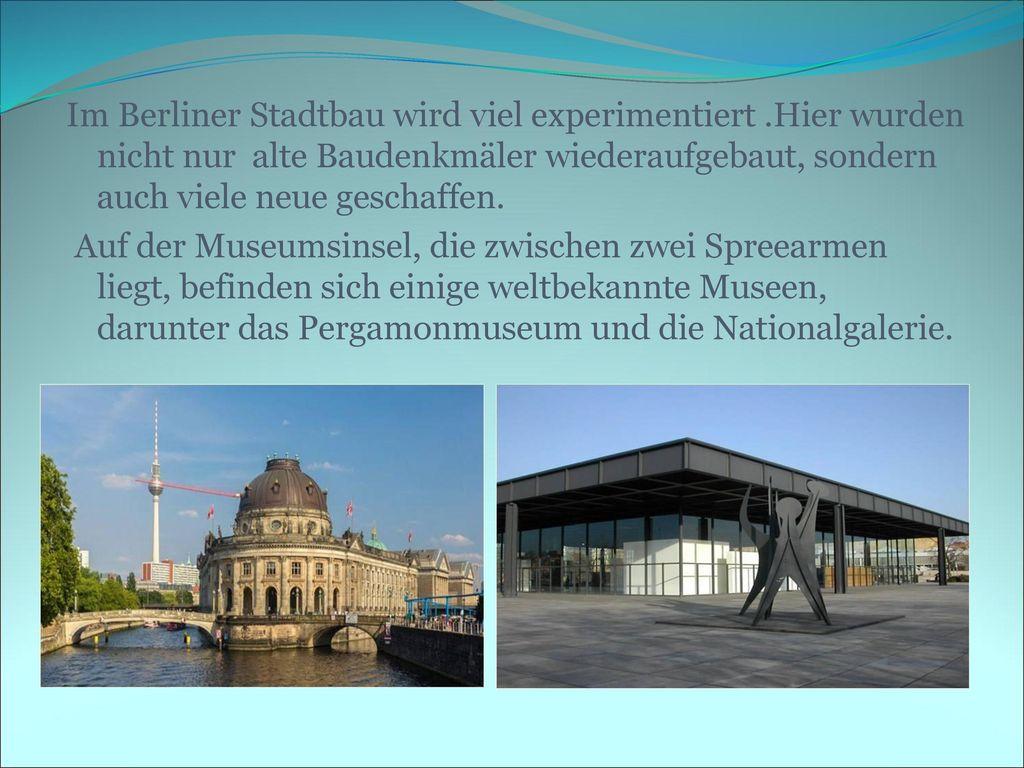 Im Berliner Stadtbau wird viel experimentiert