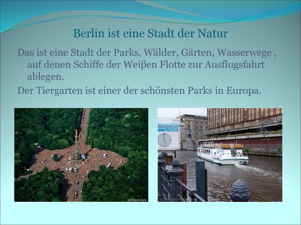 Berlin ist eine Stadt der Natur