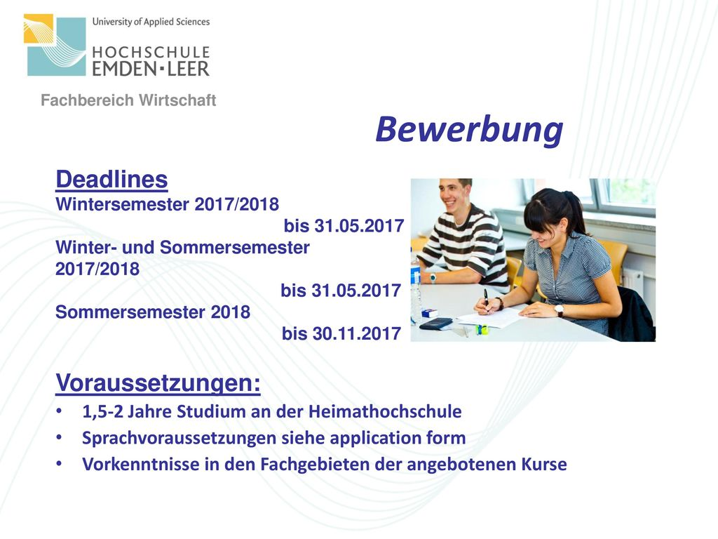 Bewerbung Deadlines Voraussetzungen: