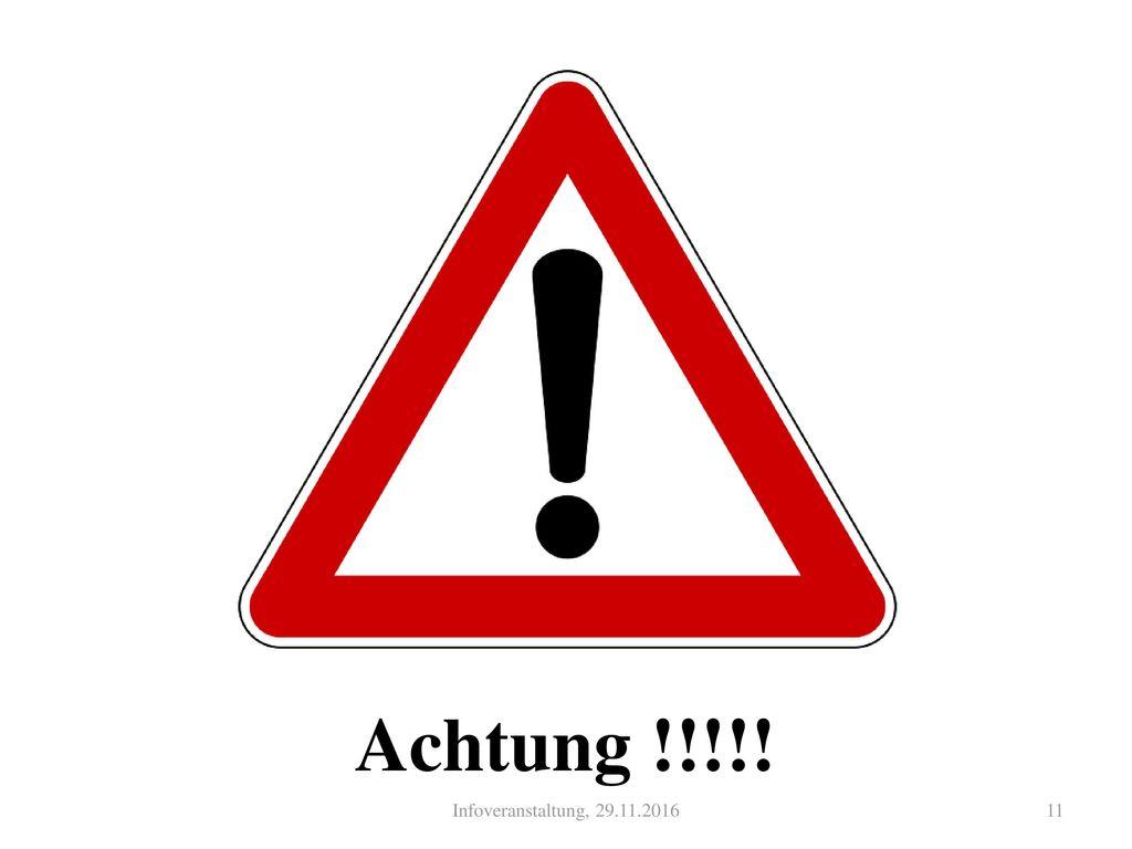 Achtung !!!!! Infoveranstaltung, 29.11.2016