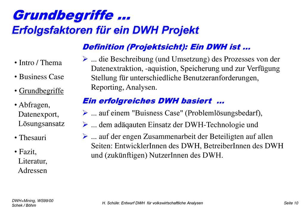 Grundbegriffe ... Erfolgsfaktoren für ein DWH Projekt