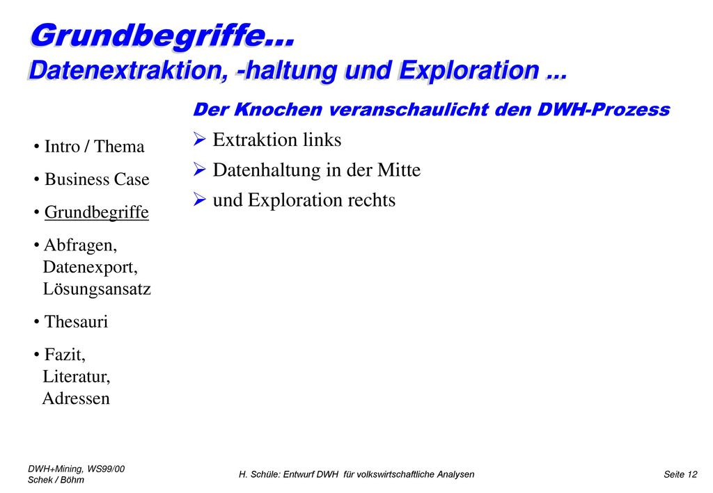 Grundbegriffe... Datenextraktion, -haltung und Exploration ...