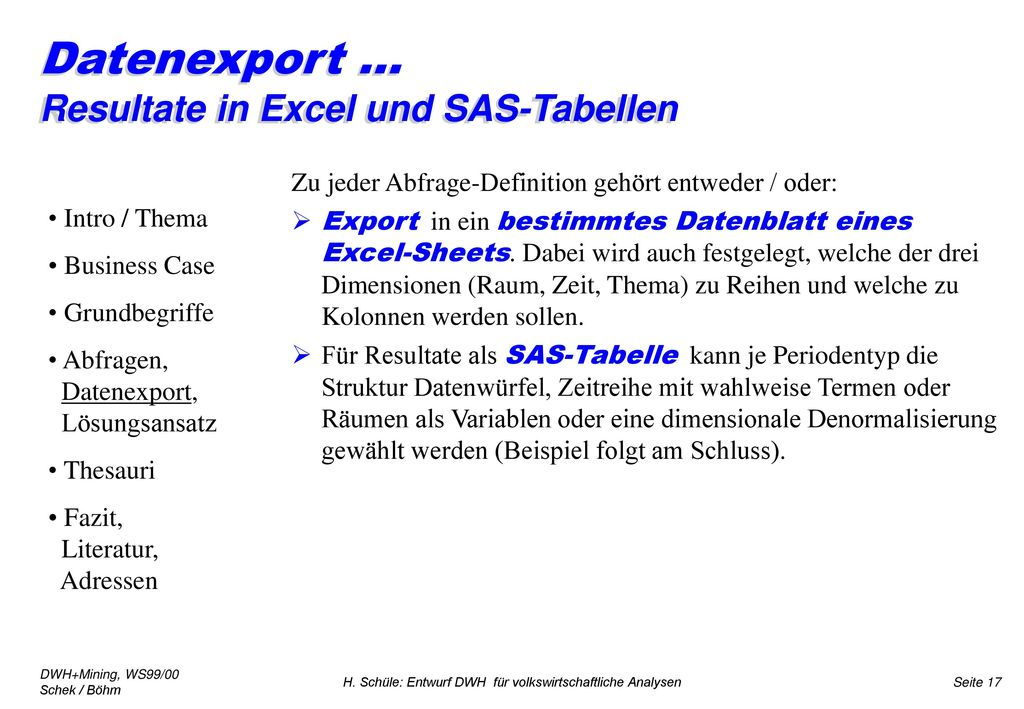 Datenexport ... Resultate in Excel und SAS-Tabellen