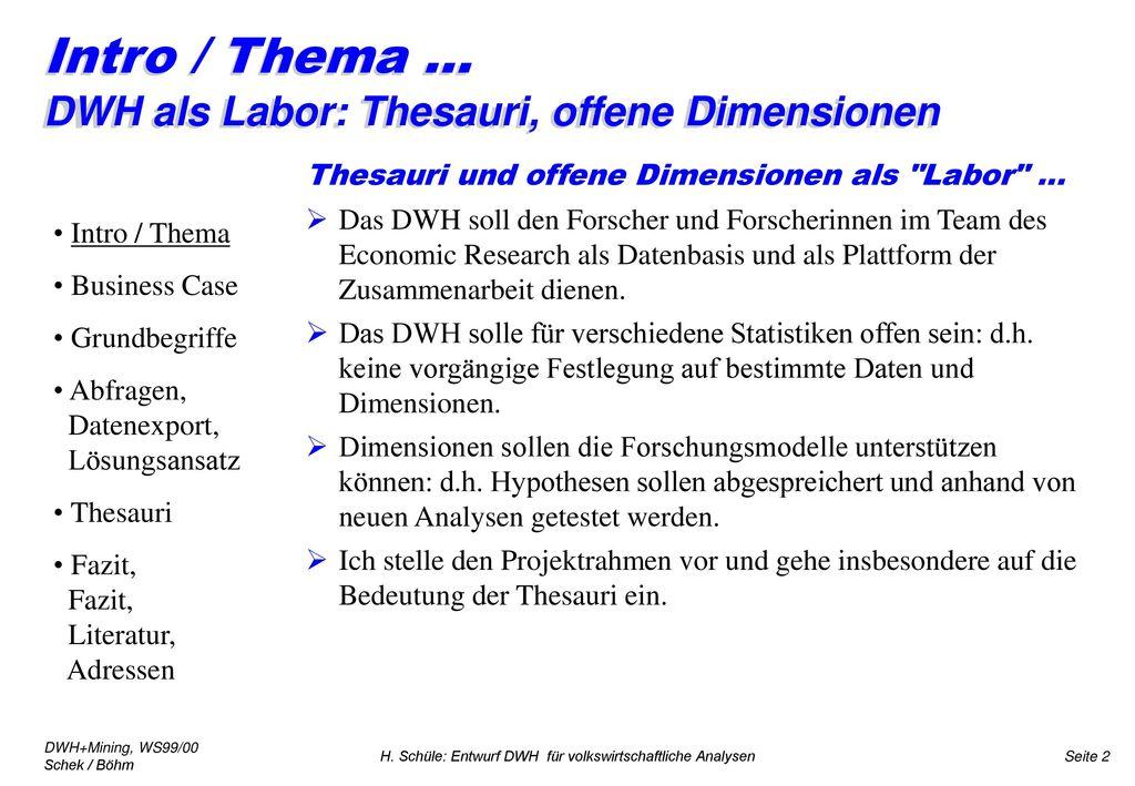 Intro / Thema ... DWH als Labor: Thesauri, offene Dimensionen