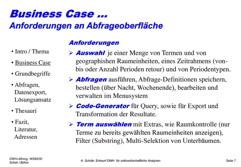 Business Case ... Anforderungen an Abfrageoberfläche