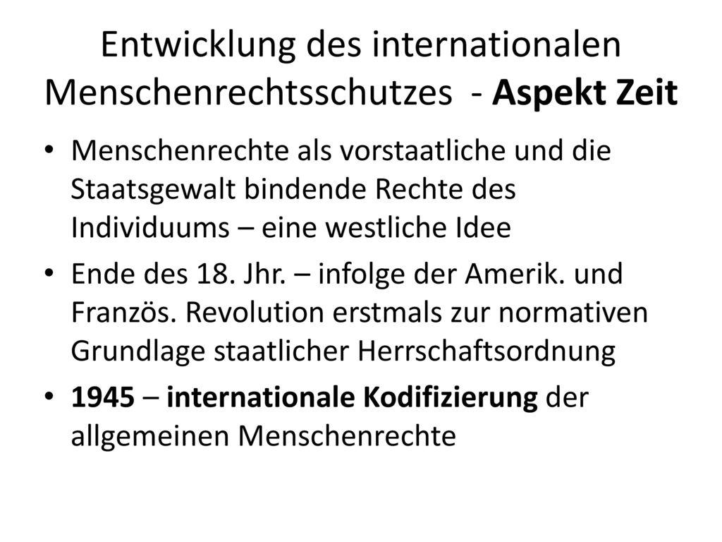 Entwicklung des internationalen Menschenrechtsschutzes - Aspekt Zeit