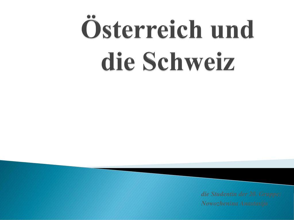 Österreich und die Schweiz