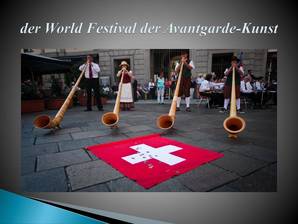 der World Festival der Avantgarde-Kunst