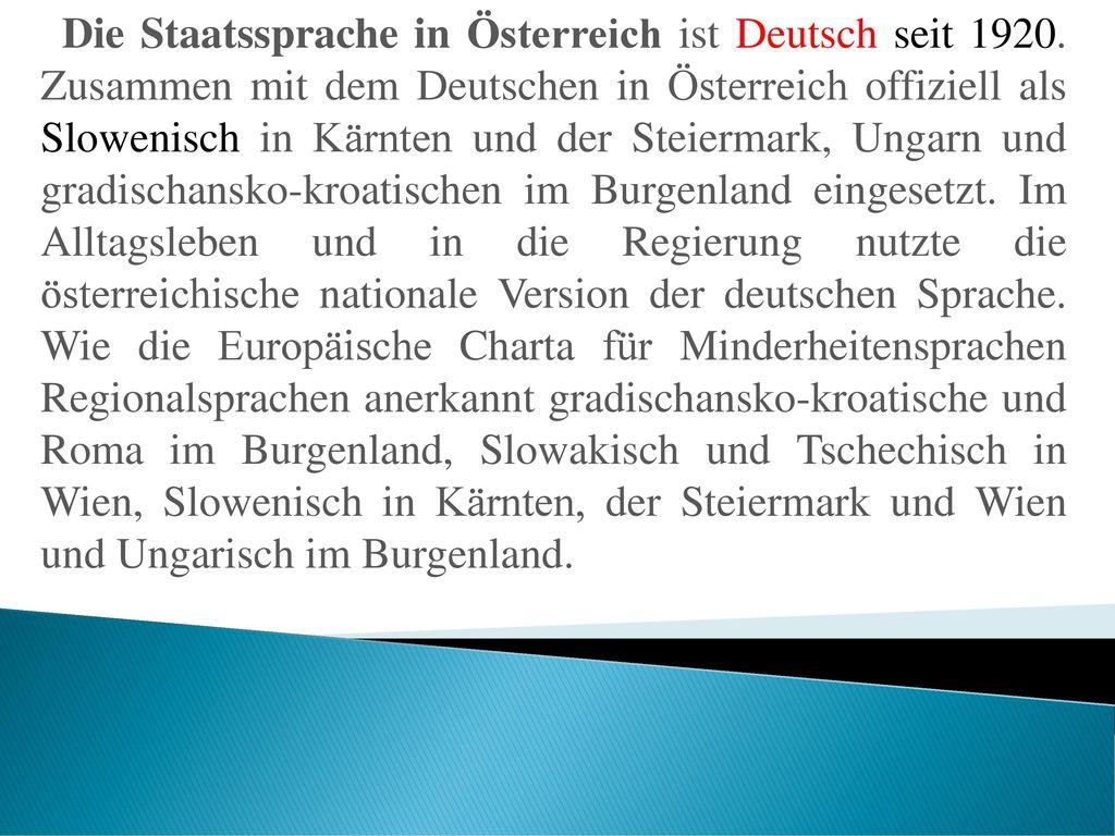 Die Staatssprache in Österreich ist Deutsch seit 1920