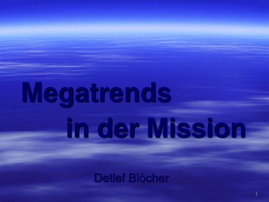 Megatrends in der Mission