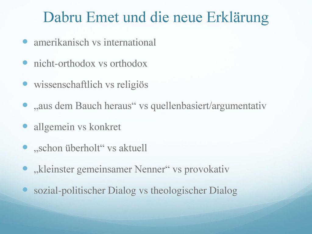 Dabru Emet und die neue Erklärung