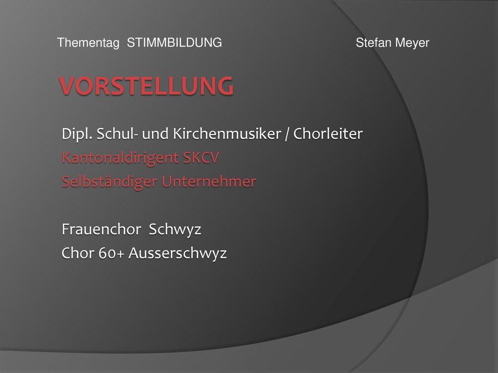 Vorstellung Dipl. Schul- und Kirchenmusiker / Chorleiter