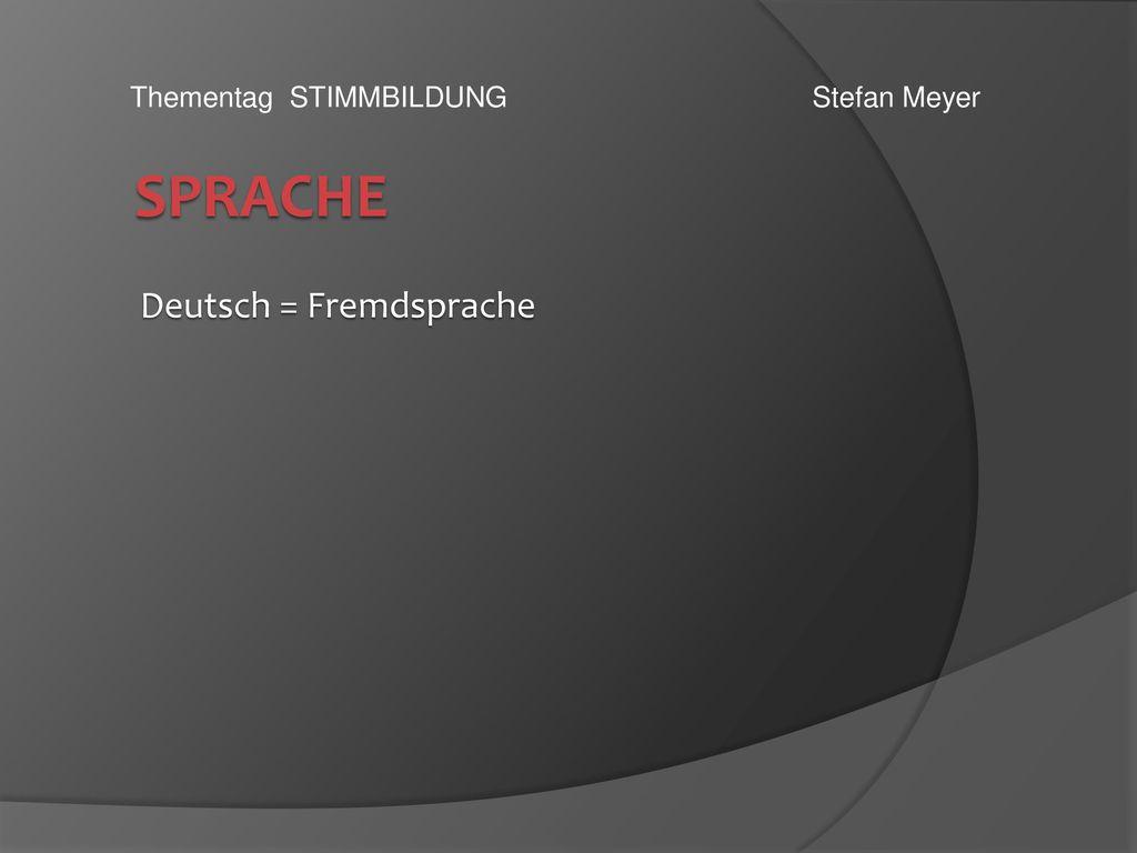 Deutsch = Fremdsprache