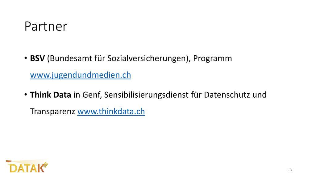 Partner BSV (Bundesamt für Sozialversicherungen), Programm www.jugendundmedien.ch.