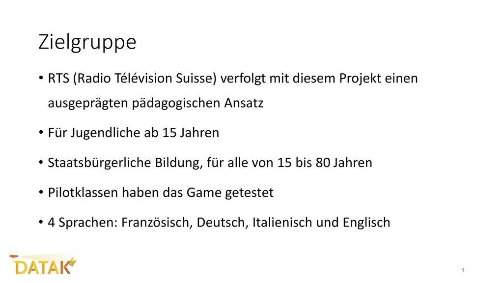 Zielgruppe RTS (Radio Télévision Suisse) verfolgt mit diesem Projekt einen ausgeprägten pädagogischen Ansatz.
