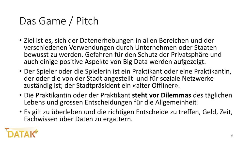 Das Game / Pitch