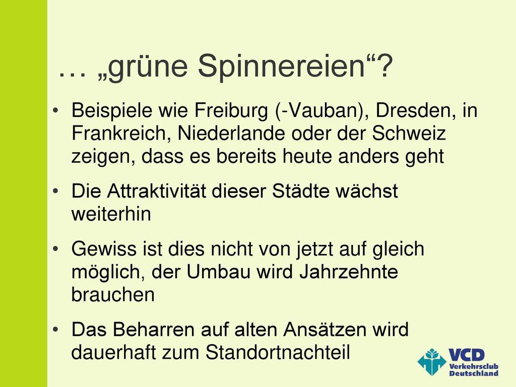 """… """"grüne Spinnereien"""