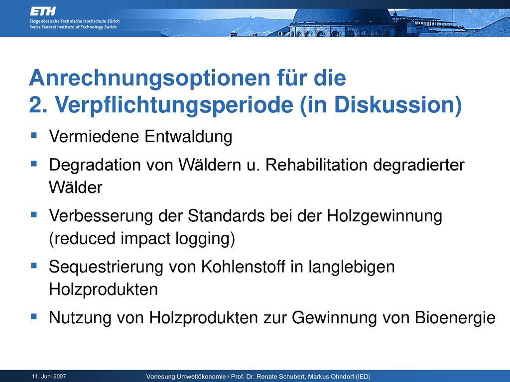 Anrechnungsoptionen für die 2. Verpflichtungsperiode (in Diskussion)