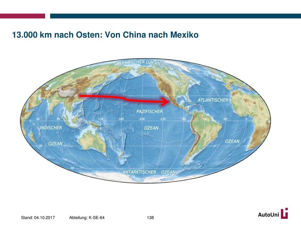 13.000 km nach Osten: Von China nach Mexiko