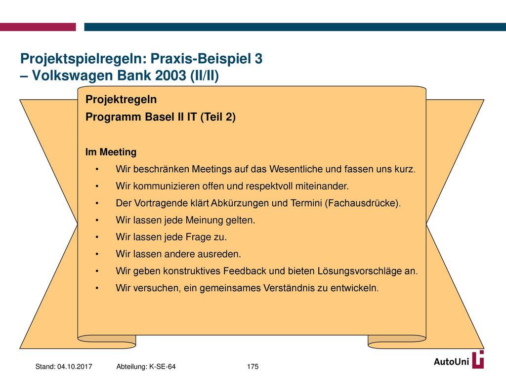 Projektspielregeln: Praxis-Beispiel 3 – Volkswagen Bank 2003 (II/II)