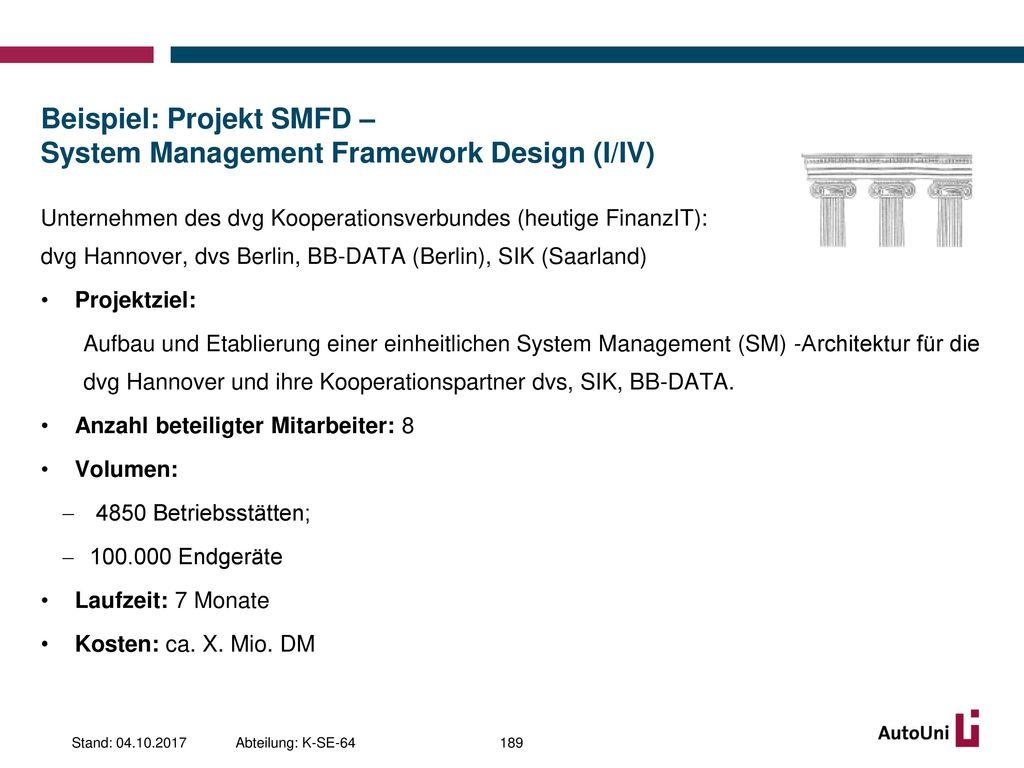 Beispiel: Projekt SMFD – System Management Framework Design (I/IV)