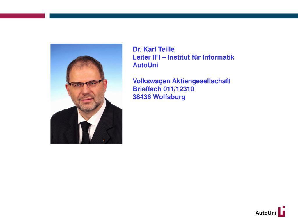 Dr. Karl Teille Leiter IFI – Institut für Informatik