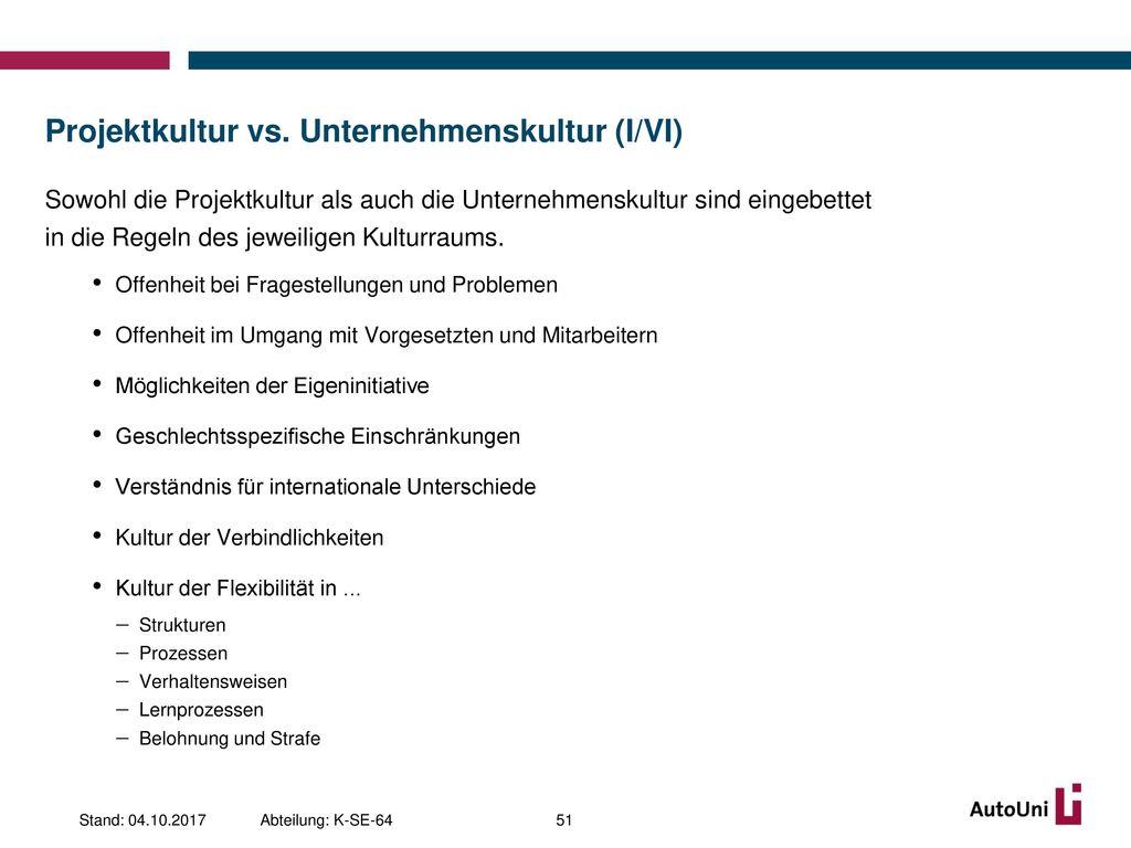 Projektkultur vs. Unternehmenskultur (I/VI)