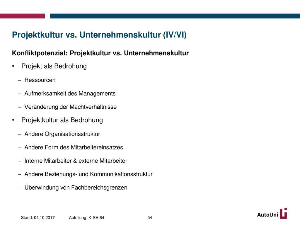Projektkultur vs. Unternehmenskultur (IV/VI)