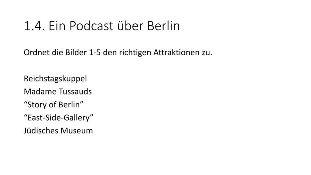 1.4. Ein Podcast über Berlin