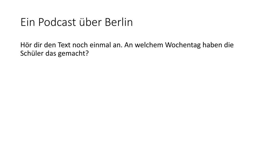 Ein Podcast über Berlin