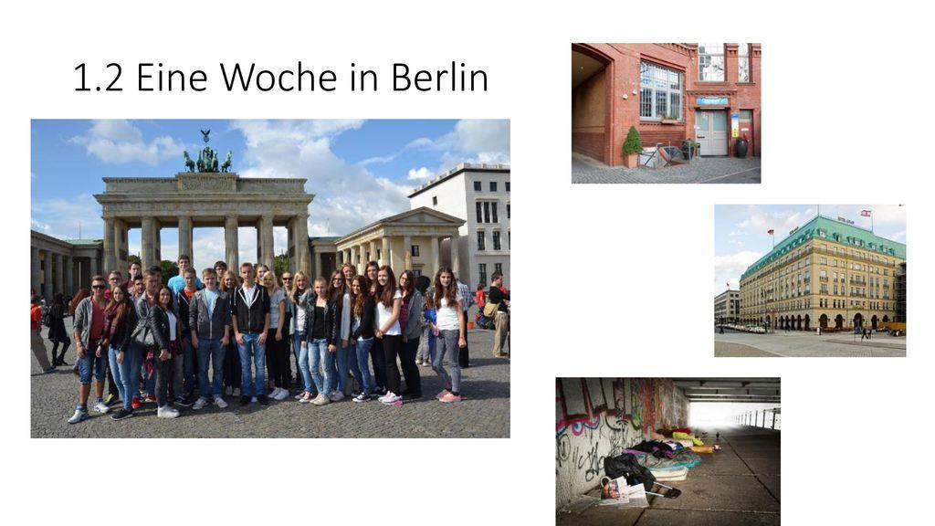 1.2 Eine Woche in Berlin