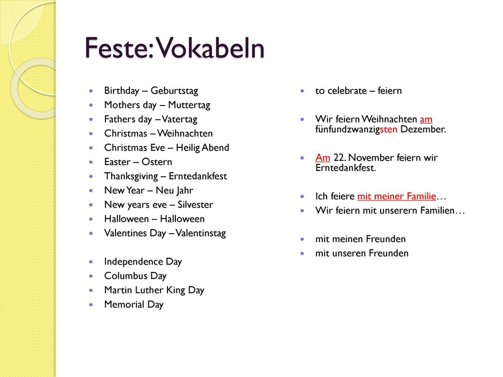 Feste: Vokabeln Birthday – Geburtstag Mothers day – Muttertag